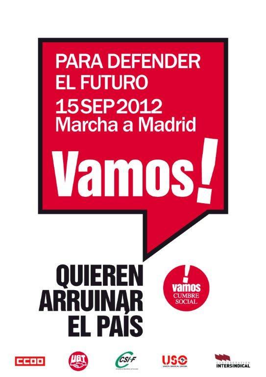 Marcha a Madrid 15 Sep 2012 Para defender el futuro Vamos!